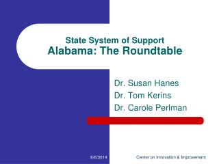 State System of Support Alabama: The Roundtable