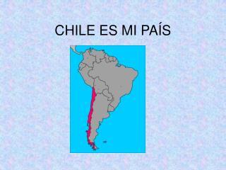 CHILE ES MI PA