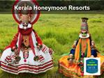 Kerala Honeymoon Resorts