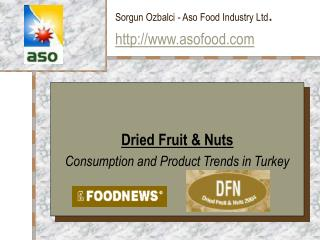 Sorgun Ozbalci - Aso Food Industry Ltd . ht