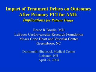 Impact of Treatment Delays on Outcomes After Primary PCI for AMI ...