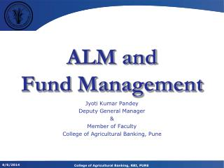 ALM and  Fund Management