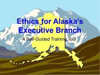 Ethics for Alaska