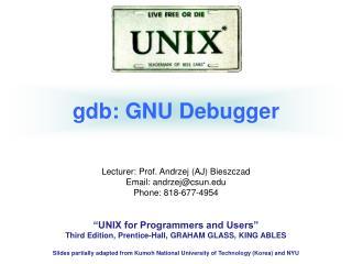 gdb: GNU Debugger