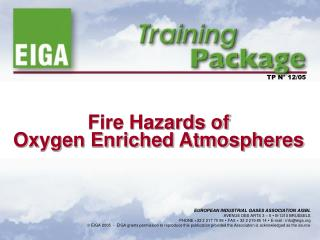Fire Hazards of Oxygen Enriched Atmospheres