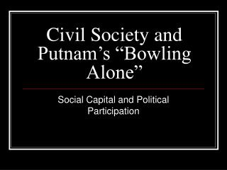 Civil Society and Putnam