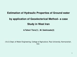 Estimation of Hydraulic Properties of Ground water   by application of Geoelecterical Method  a case Study in West Iran