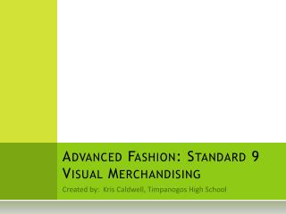Advanced Fashion: Standard 9 Visual Merchandising
