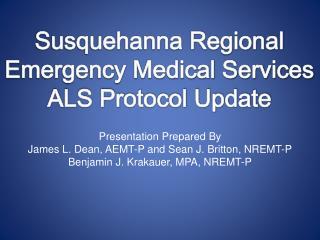 SREMS ALS Protocol Update