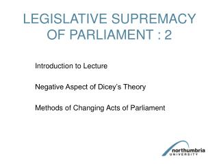 LEGISLATIVE SUPREMACY OF PARLIAMENT : 2