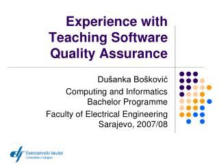 Experience with Teaching Software Quality Assurance