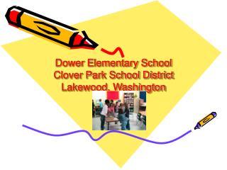 Dower Elementary School Clover Park School District Lakewood ...