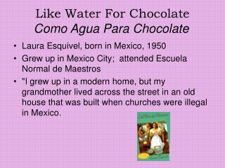 Like Water For Chocolate Como Agua Para Chocolate