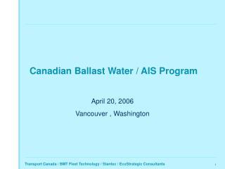 Canadian Ballast Water  AIS Program