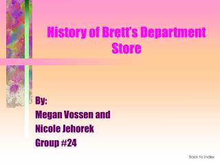 History of Brett