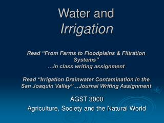 Water and Irrigation  Read  From Farms to Floodplains  Filtration Systems   in class writing assignment  Read  Irrigatio