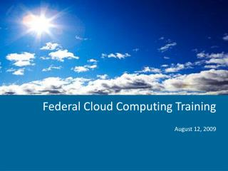 Federal Cloud Computing Training