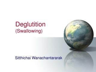 Deglutition Swallowing