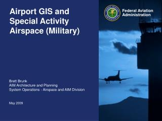 Airport GIS and Special Activity Airspace Military