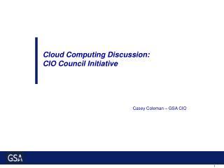Cloud Computing Initiative - Objectives