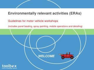 Environmentally relevant activities ERAs