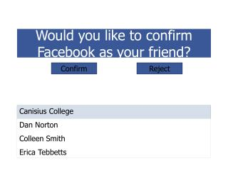 Would you like to confirm Facebook as your friend