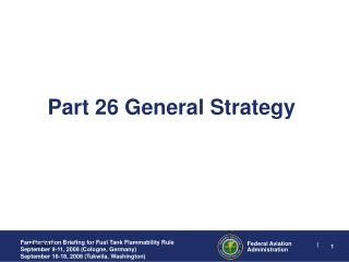 Part 26 General Strategy