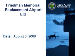 Friedman Memorial Replacement Airport EIS