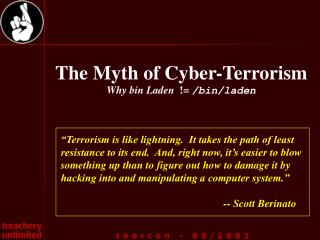 The Myth of Cyber-Terrorism Why bin Laden