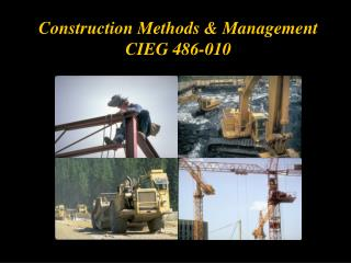 Construction Methods  Management CIEG 486-010