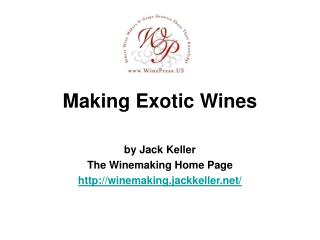 Making Exotic Wines