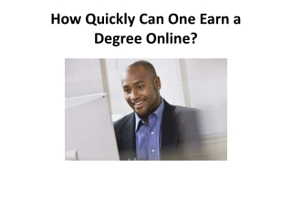 How Quickly Can One Earn a Degree Online?