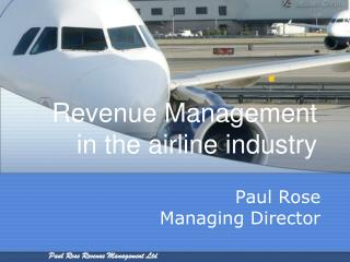 Revenue Management in the airline industry