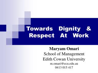 Towards Dignity  Respect At Work