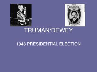 TRUMANDEWEY