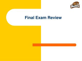 Final Exam Review