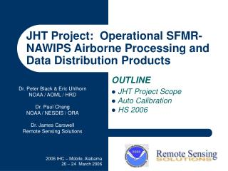 JHT Project: Operational SFMR-NAWIPS Airborne Processing and Data ...