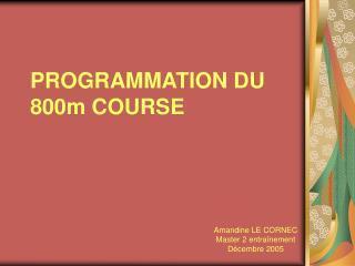 PROGRAMMATION DU 800m COURSE