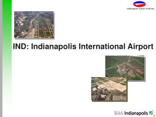 IND: Indianapolis International Airport