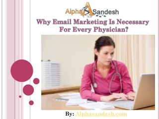 Why Email Marketing Is Necessary For Every Physician?