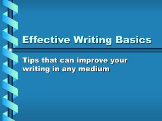 Effective Writing Basics