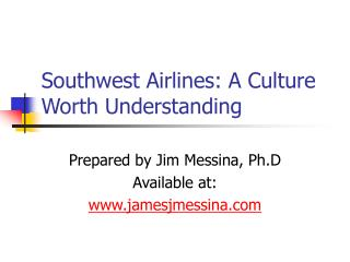 Southwest Airlines: A Culture Worth Understanding