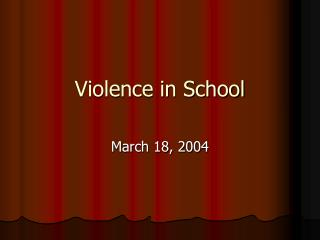 Violence in School