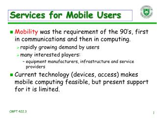 Services for Mobile Users
