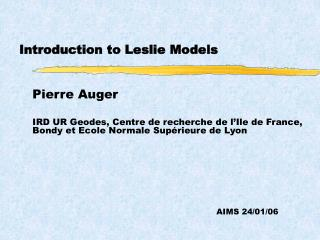 Introduction to Leslie Models