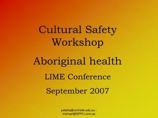 Cultural Safety Workshop Overview