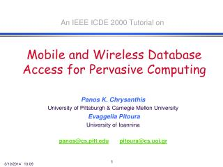 Mobile and Wireless Database Access for Pervasive Computing