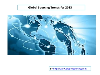 Trends of global Sourcing in 2013
