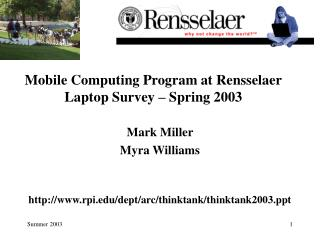 Mobile Computing Program at Rensselaer Laptop Survey – Spring 2003
