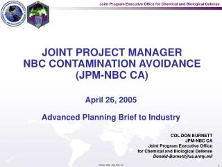 JOINT PROJECT MANAGER NBC CONTAMINATION AVOIDANCE JPM-NBC CA